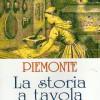 Piemonte: La storia a tavola