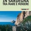 In Sardegna tra mare e miniere